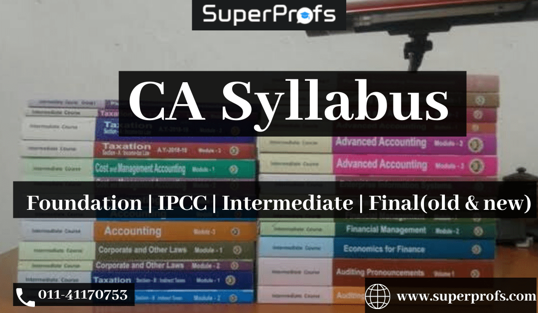 CA Syllabus – 2020 Updated – CA Foundation | CA Inter / IPCC | CA Final