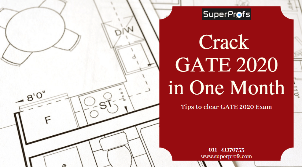 [ Crack GATE in 1 month] – Tips to clear your GATE 2020 Exam in one month