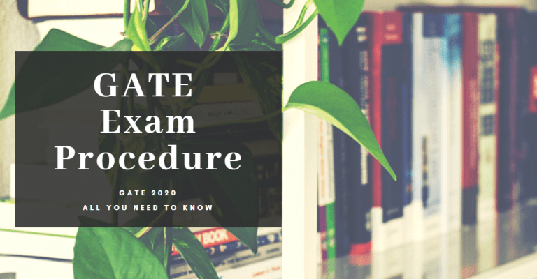 gate procedure | GATE Exam Procedure