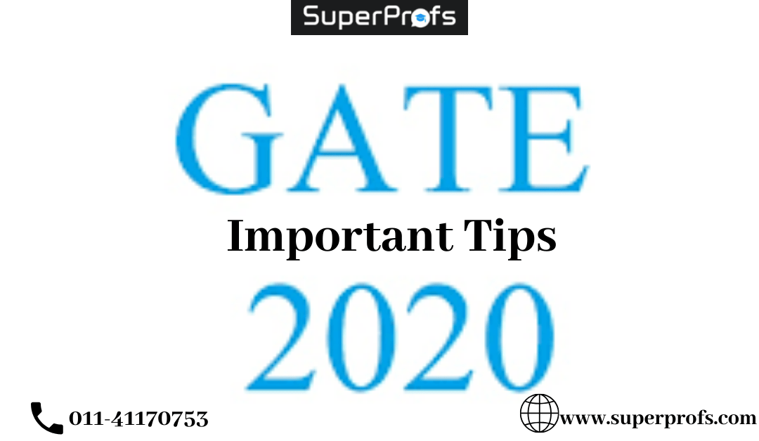Important Tips For GATE 2020 Exam