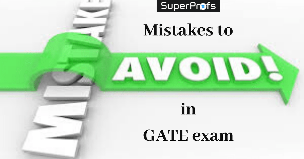 mistakes to avoid in GATE exam