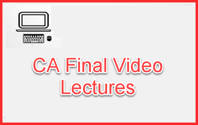 CA Final Video Lectures For May 2018 | Online Classes