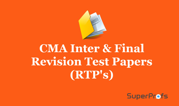 Download CMA Inter & Final Revision Test Papers (RTP's) June 2018