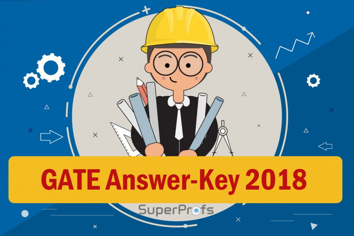 GATE Answer key 2018 pdf – All Subjects | Also includes GATE 2017 & Previous Answer Keys