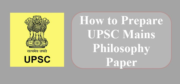 How to Prepare UPSC Mains Philosophy Paper 2019