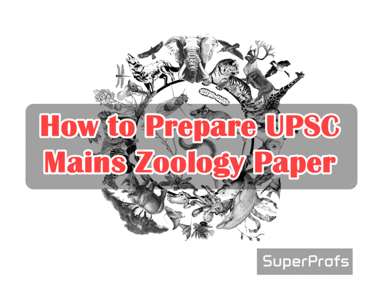 How to Prepare UPSC Mains Zoology Paper 2018