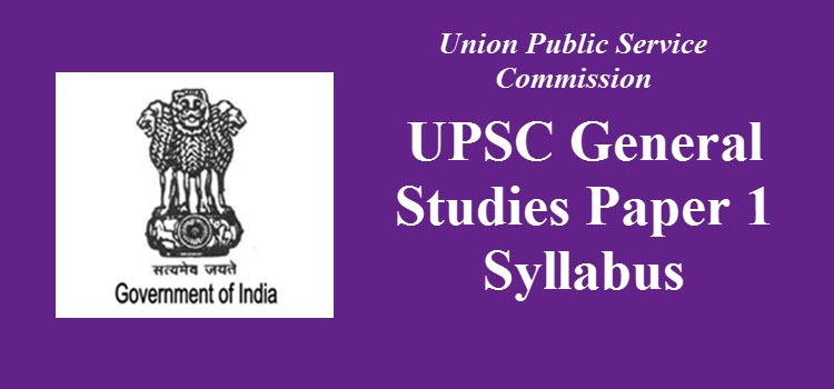 UPSC General Studies Paper 1 Syllabus