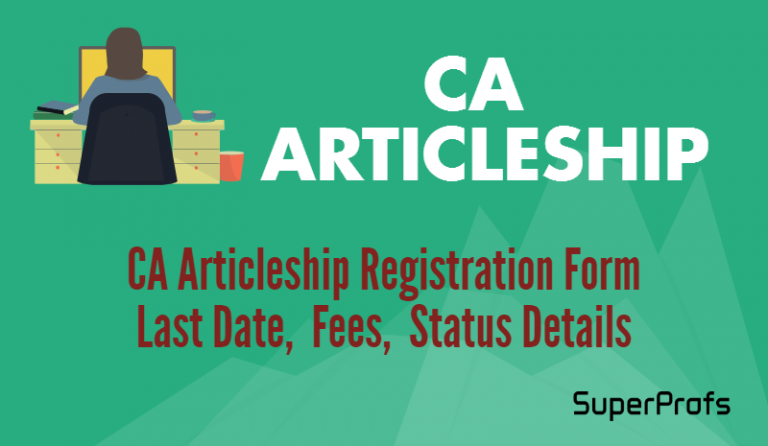 CA Articleship Registration Form Last Date Fees Status Details