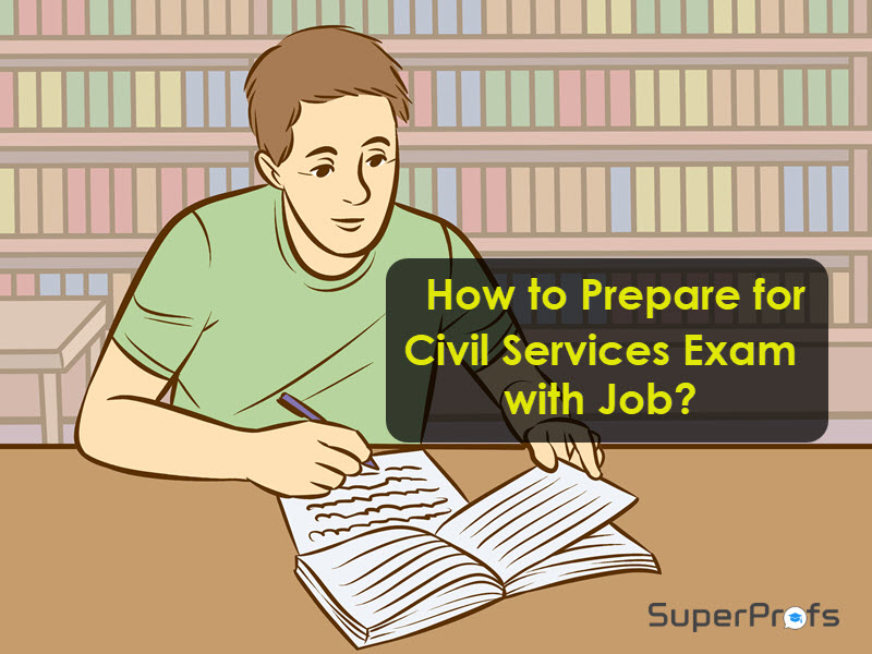 How to Prepare for Civil Services Exam 2019 with Job?