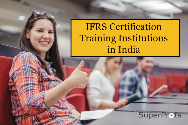 List of IFRS Certification Courses in India – IFRS Training Institutions