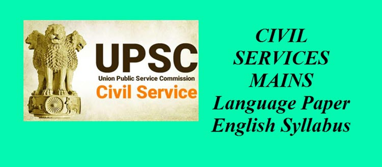 CIVIL SERVICES MAINS Language Paper English Syllabus 2019