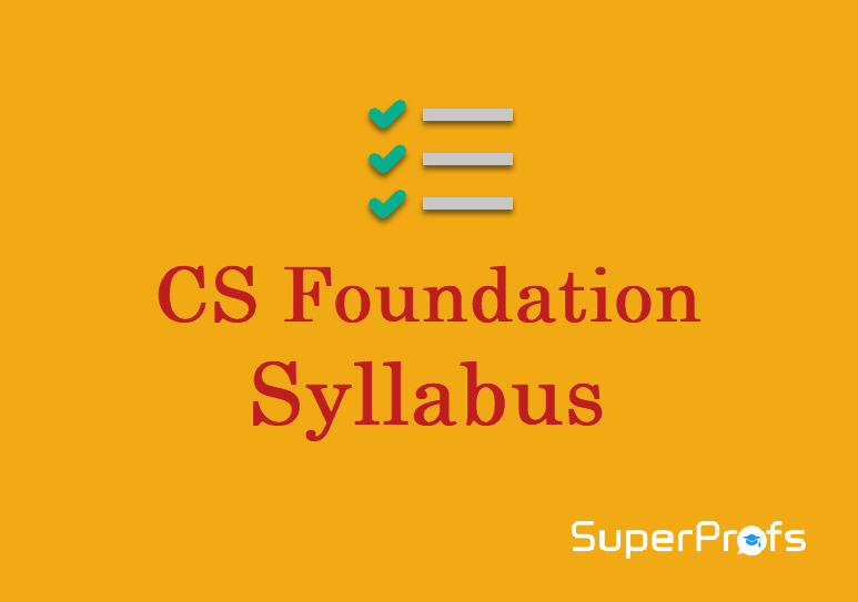 CS Foundation Syllabus Dec 2018 - New Syllabus with Subject wise details