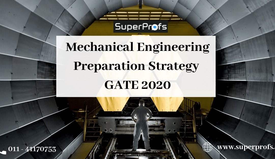 [GATE ME]: Mechanical Engineering Preparation Strategy for GATE 2020