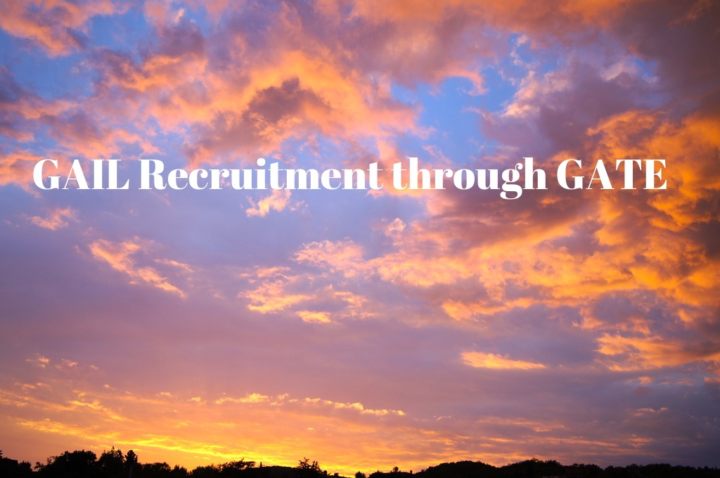 GAIL Recruitment through GATE 2018