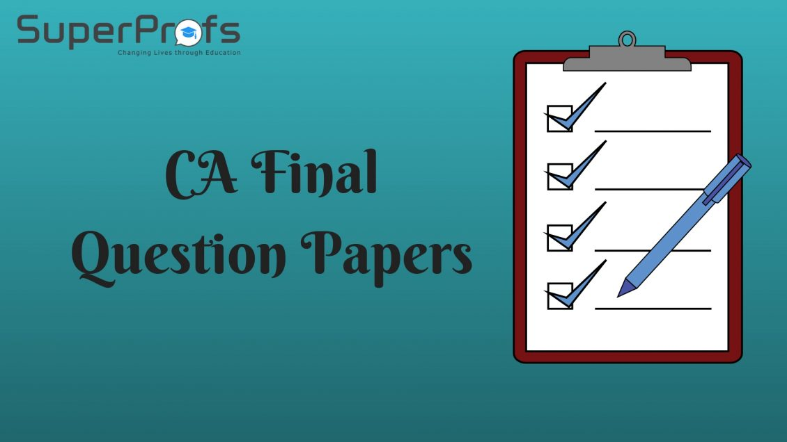 Download CA Final Question Papers May 2018 & Previous with Suggested Answer