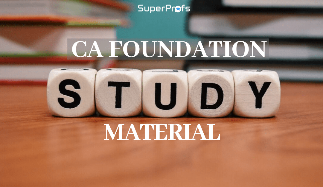 CA Foundation Study Material For Nov 2019 – Revised CA Course