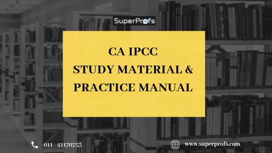 CA IPCC Study Material & Practice Manual for Nov 2019