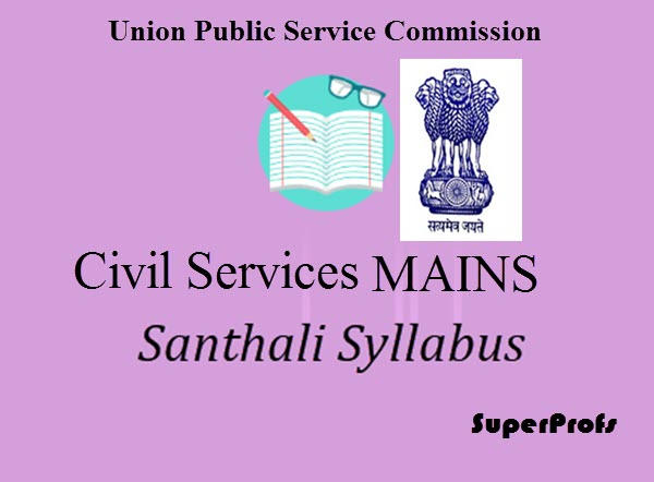 CIVIL SERVICES MAINS Language Paper Santhali Syllabus