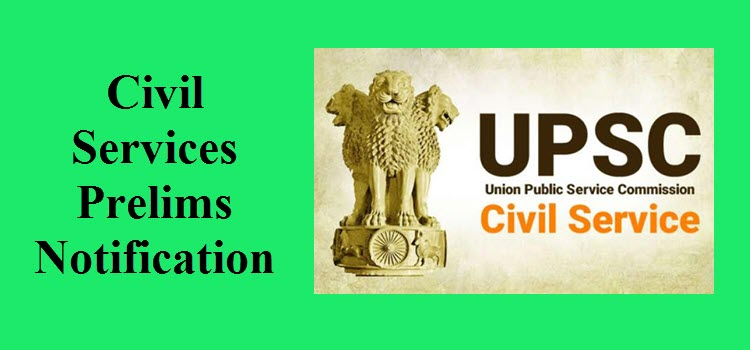 Civil Services Prelims Notification