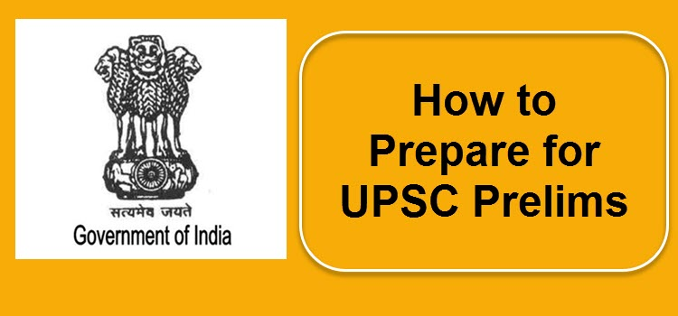 How to prepare for UPSC prelims?
