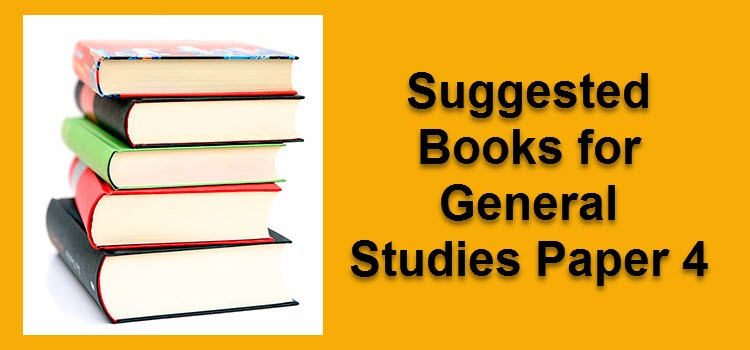 Suggested Books for General Studies Paper 4