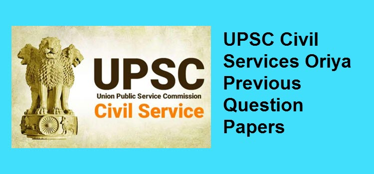 UPSC Civil Services Oriya Previous Question Papers