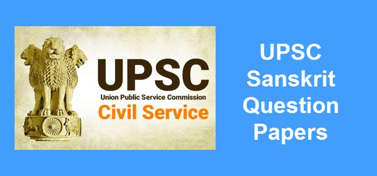 UPSC Civil Services Sanskrit Question Papers