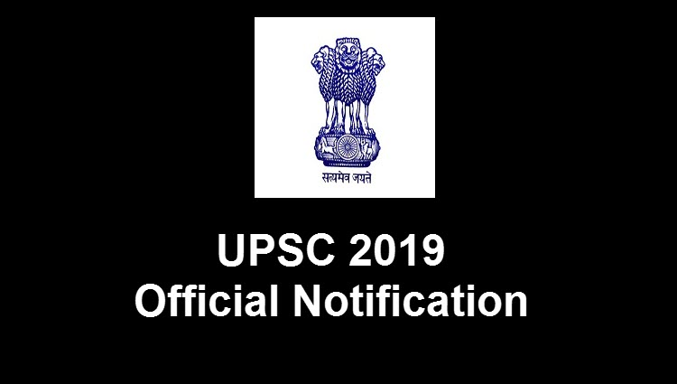 UPSC Notification 2019 | Exam Dates, Registration, Eligibility and Fee Details | UPSC 2019