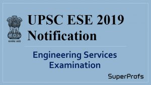 UPSC ESE Notification 2019