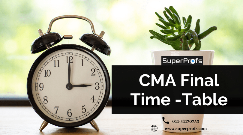 CMA Final Time Table June 2020 – Exam Dates