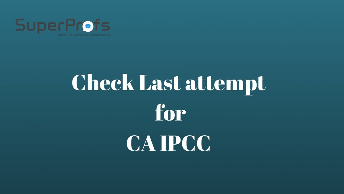 Which is the Last Attempt for CA IPCC Exam