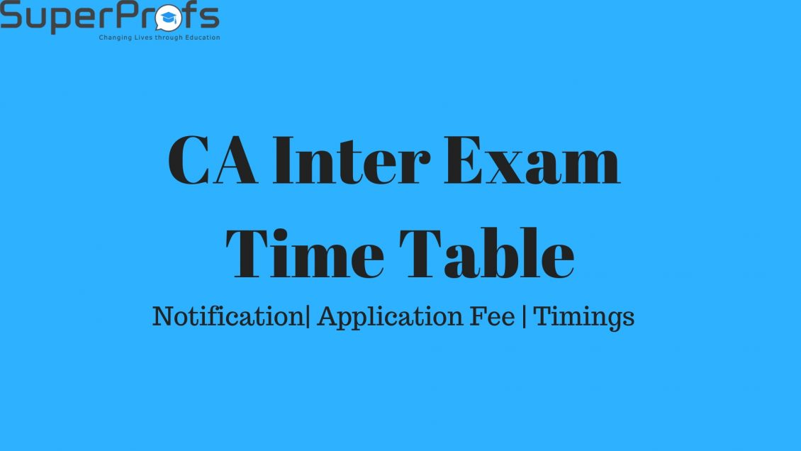CA Inter exam timetable for May 2019