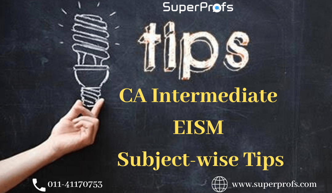 How to Prepare for CA Intermediate EIS and SM (Enterprise Information System & Strategic Management): CA Intermediate Subject-wise Tips