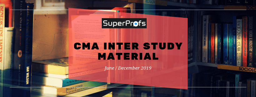 CMA Inter Study Material for Dec 2019 PDF – Download Latest Edition