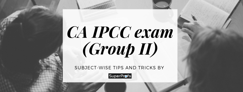 How to write CA IPCC exam papers (Group II)