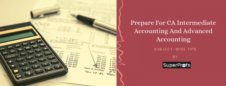 CA Inter Accounting and Advanced Accounting