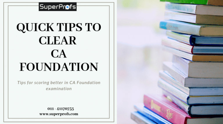 Quick Tips to clear CA Foundation