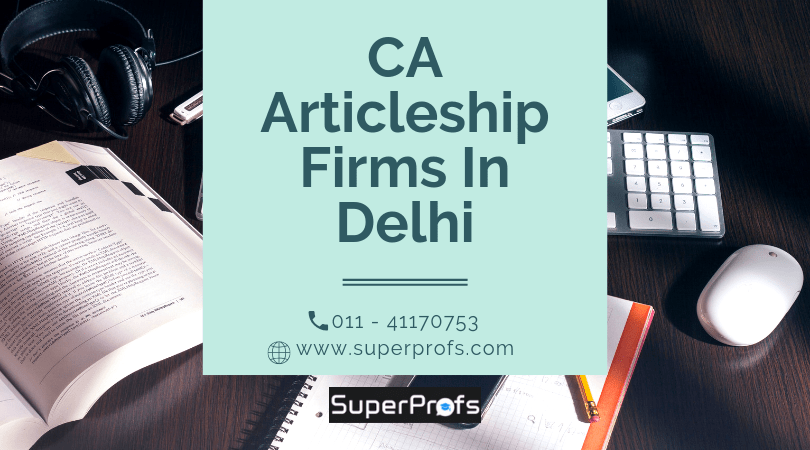 CA Articleship Firms in Delhi | List & Addresses