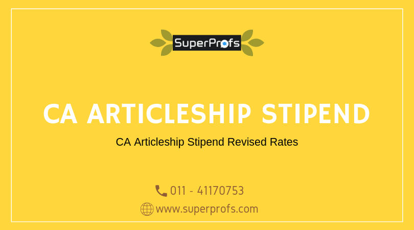 CA Articleship Stipend New Rates
