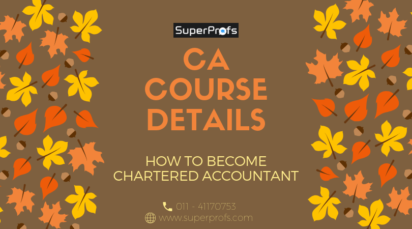 CA Course Details | How to become Chartered Accountant