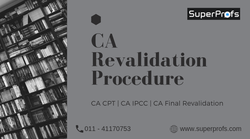 CA Revalidation Procedure | CA CPT, IPCC and CA Final Revalidation