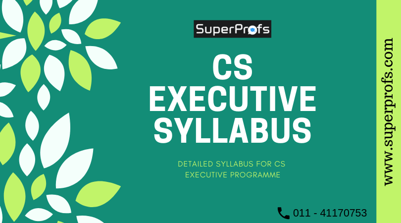 CS Executive Syllabus with Subject wise details