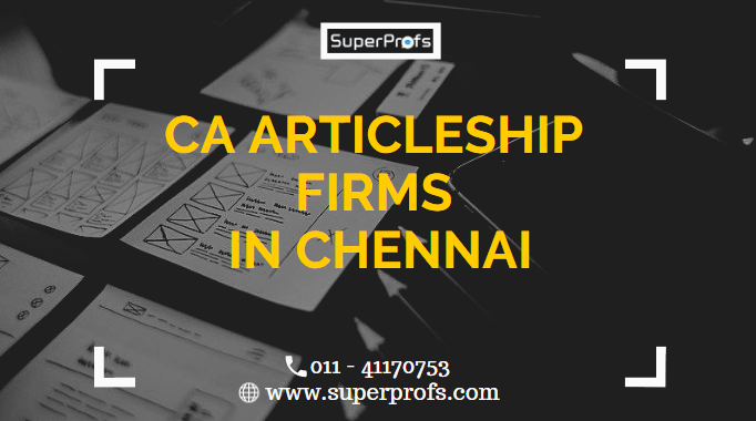 CA Articleship Firms in Chennai | List & Addresses