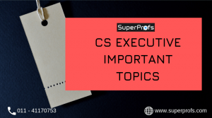 CS Executive Important Topics