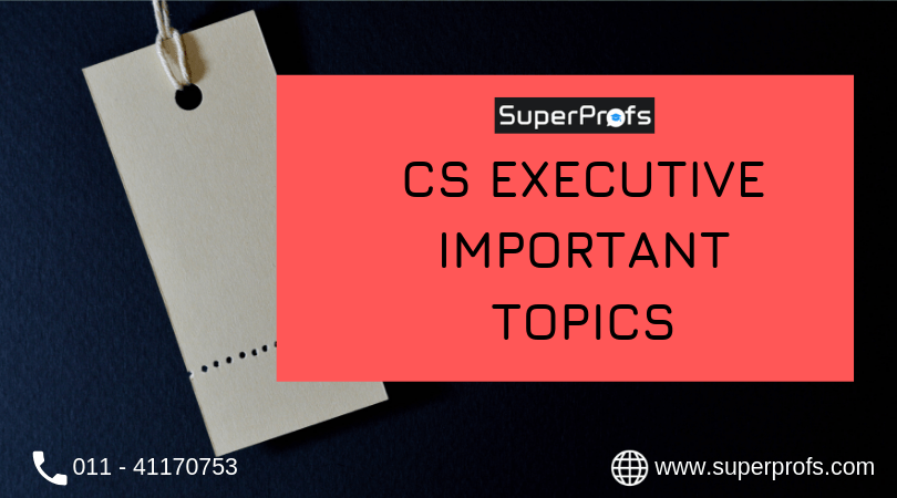 CS Executive Important Topics for Dec 2020