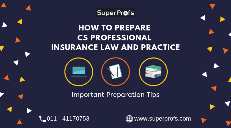 How to Prepare CS Professional Insurance Law and Practice