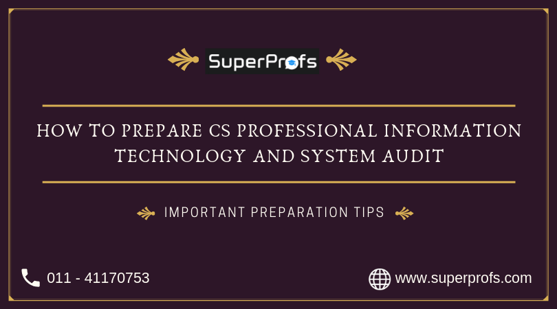How to Prepare CS Professional Information Technology and System Audit