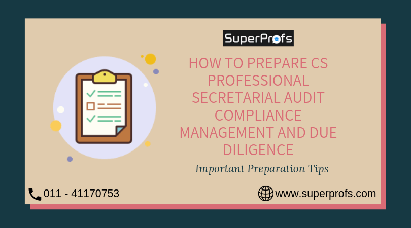 How to Prepare CS Professional Secretarial Audit Compliance Management and Due Diligence