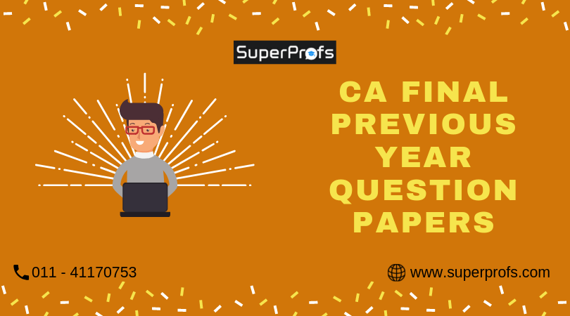Download CA Final Previous Year Question Papers