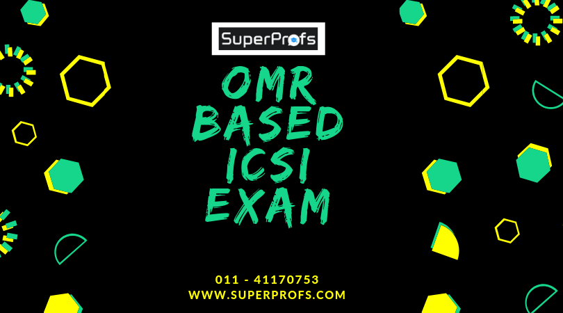OMR Based ICSI Exam – 3 Subjects in CS Executive